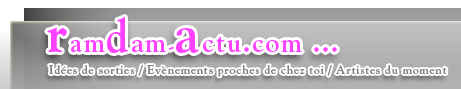 RamDam-Actu.com actualités des stars du moment